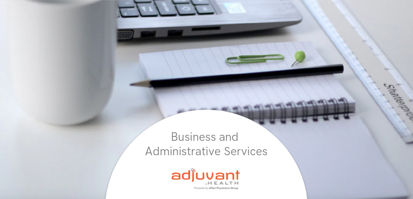 Adjuvant.Health Business and Administrative Services